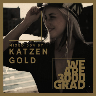 Album artwork for We Are 3000Grad ( Katzengold DJ Mix )