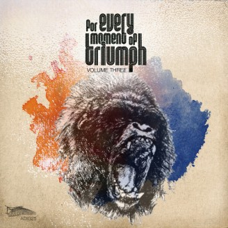 Album artwork for For Every Moment Of Triumph: Volume Three