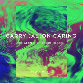 Album artwork for CARRY (AE)ON CARING - The AEON Charity Compilation