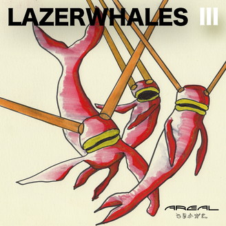 Album artwork for Lazerwhales III