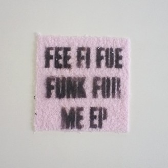 Fee Fi Foe Funk For Me (incl. Damiano von Erckert & Prosumer Remix)