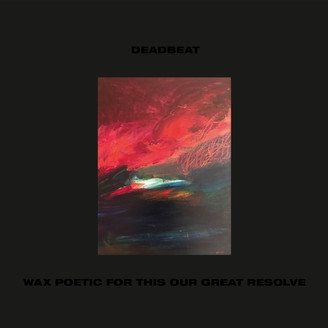 Album artwork for Wax Poetic For This Our Great Resolve