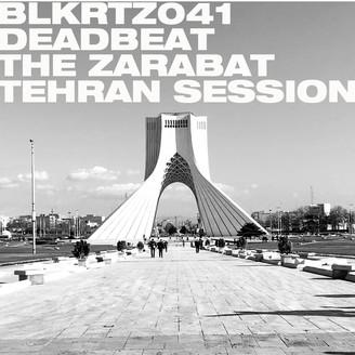 Album artwork for The Zarabat Tehran Session