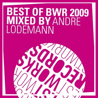Album artwork for Best of BWR 2009 mixed by André Lodemann