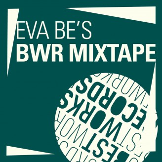 Album artwork for Eva Be's BWR Mixtape