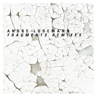 Album artwork for Andre Lodemann Fragments/ Remixe