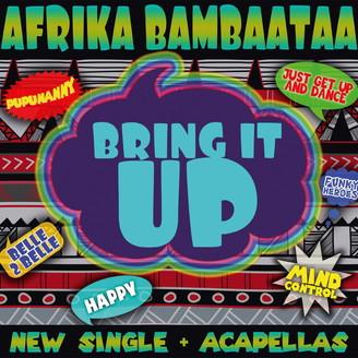 Bring It Up (New Single + Acapellas) by Afrika Bambaataa @ Kompakt Shop