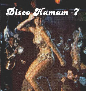 Album artwork for Disco Hamam 7