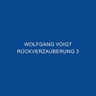 Album artwork for Rückverzauberung 3
