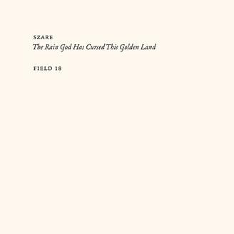 Album artwork for The Rain God Has Cursed This Golden Land