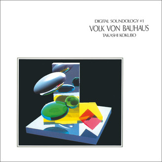 Album artwork for Digital Soundology #1 Volk von Bauhaus
