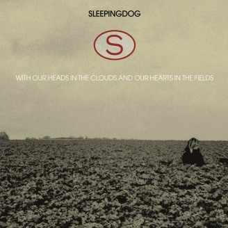 Album artwork for With Our Heads In The Clouds And Our Hearts In The Fields