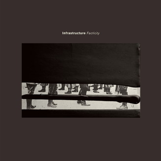 Album artwork for Infrastructure - Facticity
