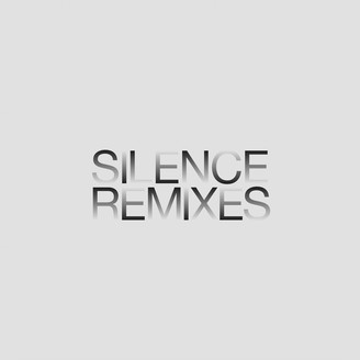 Silence Remixes EP