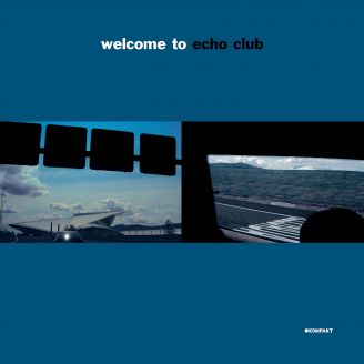 Welcome To Echo Club