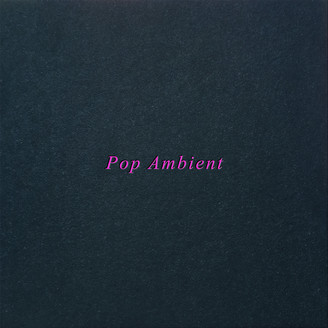 Album artwork for Pop Ambient 2001 & 2020