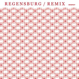 Album artwork for Regensburg / Remixe