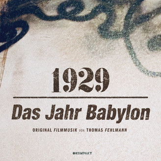 Album artwork for 1929 - Das Jahr Babylon