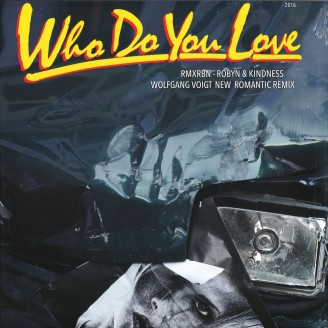Album artwork for Who Do You Love Remixes