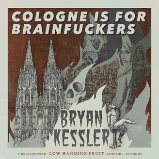 Album artwork for Cologne Is For Brainfuckers
