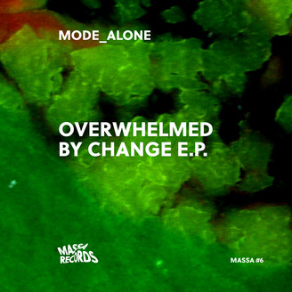 Overwhelmed By Change EP