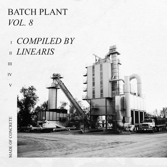 Album artwork for Batch Plant Vol. 8, compiled by Linearis