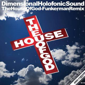 The House Of God - Funkerman Remix