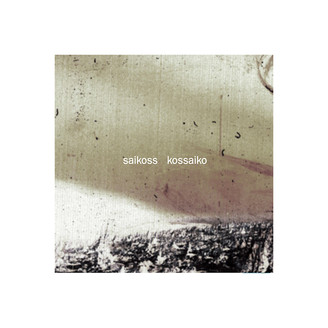 Album artwork for Kossaiko