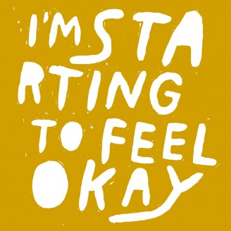 Album artwork for I'm Starting To Feel Ok, Vol. 6