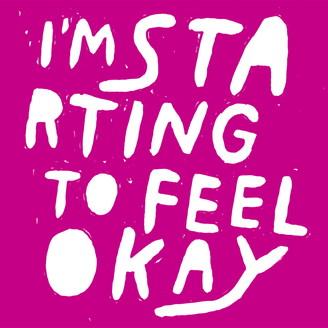Album artwork for I'm Starting To Feel Ok, Vol. 7
