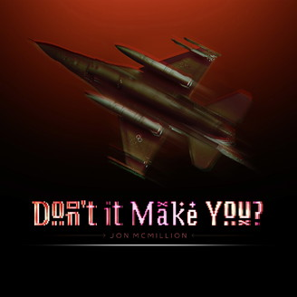 Album artwork for Don't It Make You?