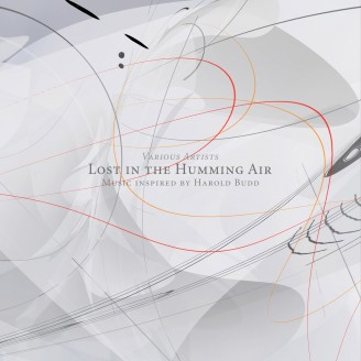 Album artwork for Lost In The Humming Air (Music inspired by Harold Budd)