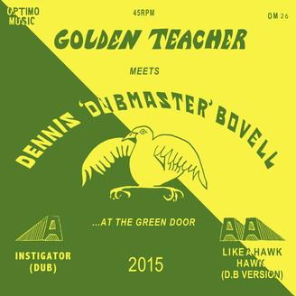 Album artwork for Golden Teacher Meets Dennis Bovell at the Green Door
