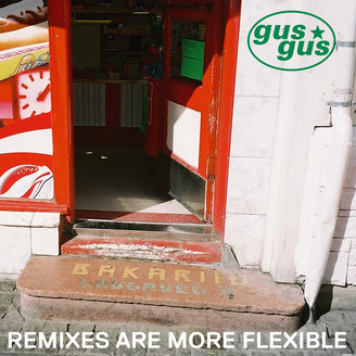 Album artwork for Remixes Are More Flexible