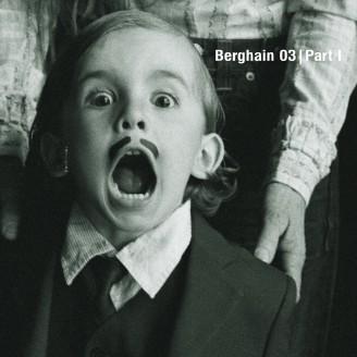 Album artwork for Berghain 03 - Part I