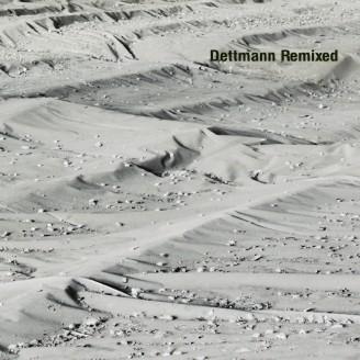 Dettmann Remixed