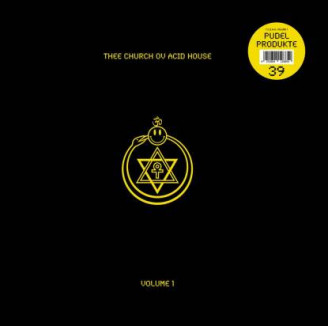 Album artwork for Thee Church Ov Acid House - Volume 1