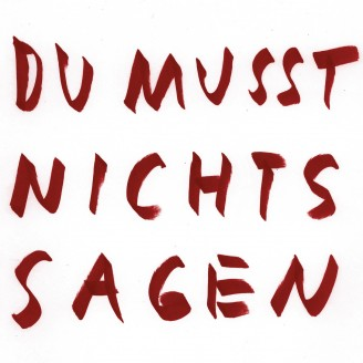 Album artwork for Du Musst Nichts Sagen / Remixe