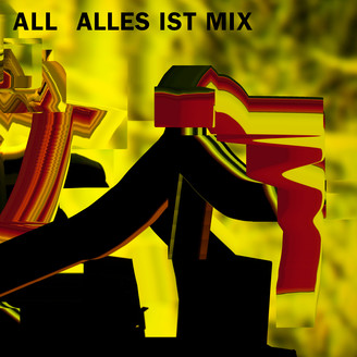 Album artwork for Alles Ist Mix
