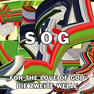 "Album artwork for ""For The Love Of God"" Die Zweite Welle"