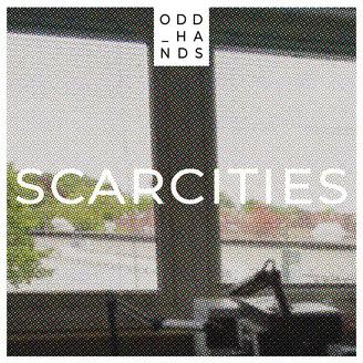 Album artwork for Scarcities