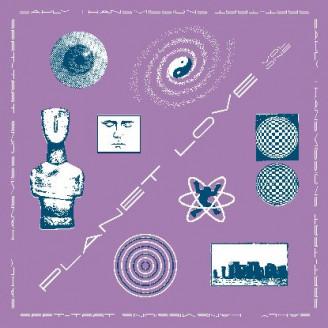 Album artwork for Planet Love: Early Transmissions 1990-95