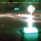 I Left My Heart In San Francisco vol. 1