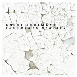 Andre Lodemann Fragments/...
