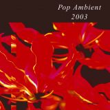 Pop Ambient 2003