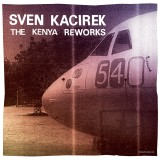 The Kenya Reworks EP