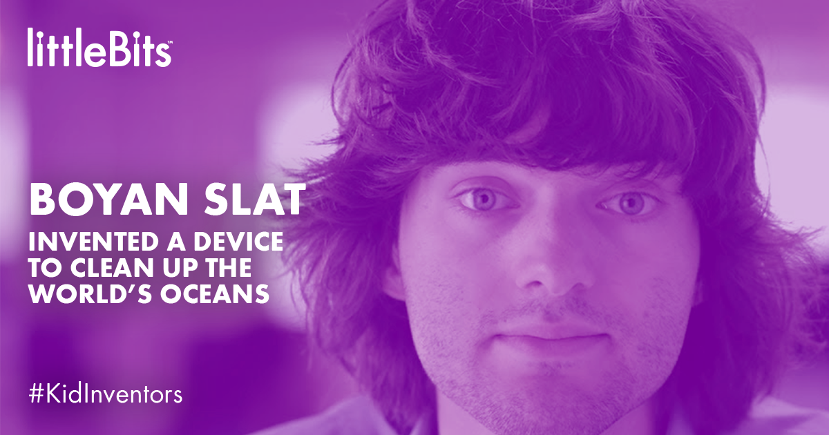 boyan slat, littleBits