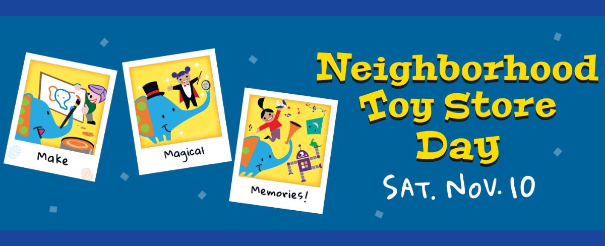Neighborhood Toy Store Day 2018