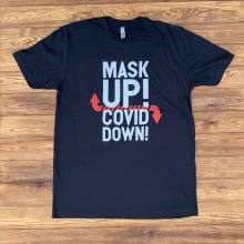 Men's Mask Up! Covid Down! Tee by Dirty Coast