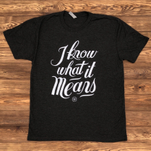 Women's I Know What It Means by Dirty Coast